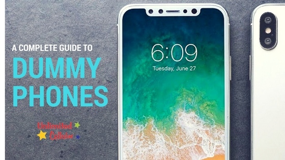 complete guide to dummy phones
