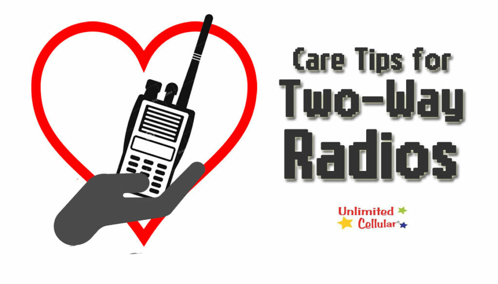 Care Tips for Two-Way Radios
