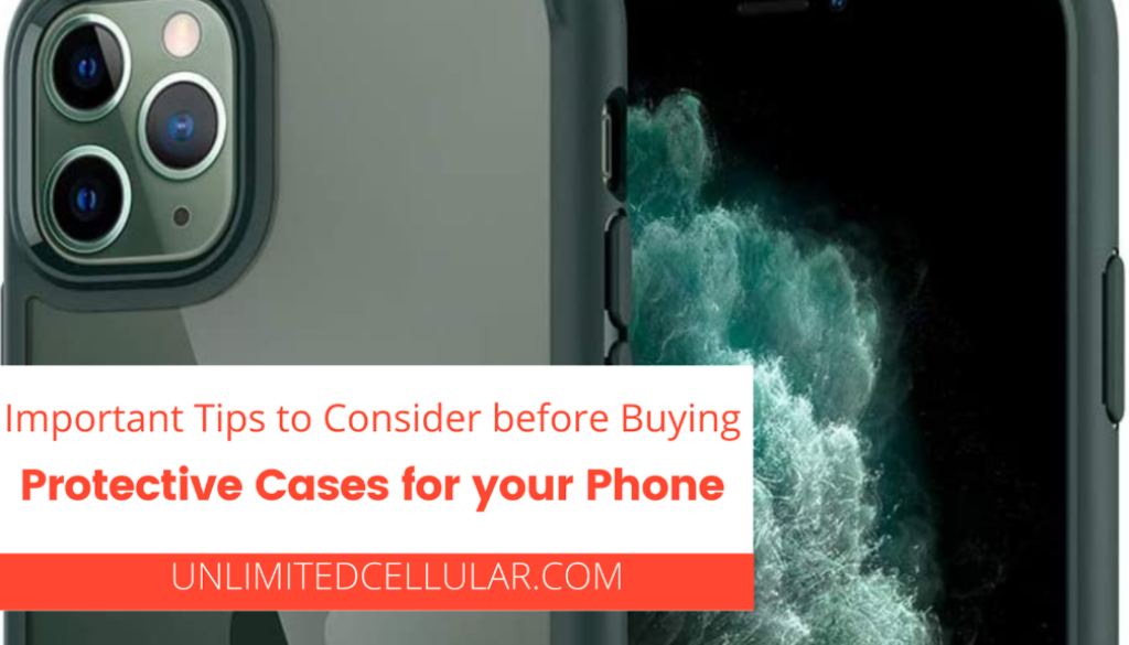 Important Tips to Consider before Buying Protective Cases for your Phone